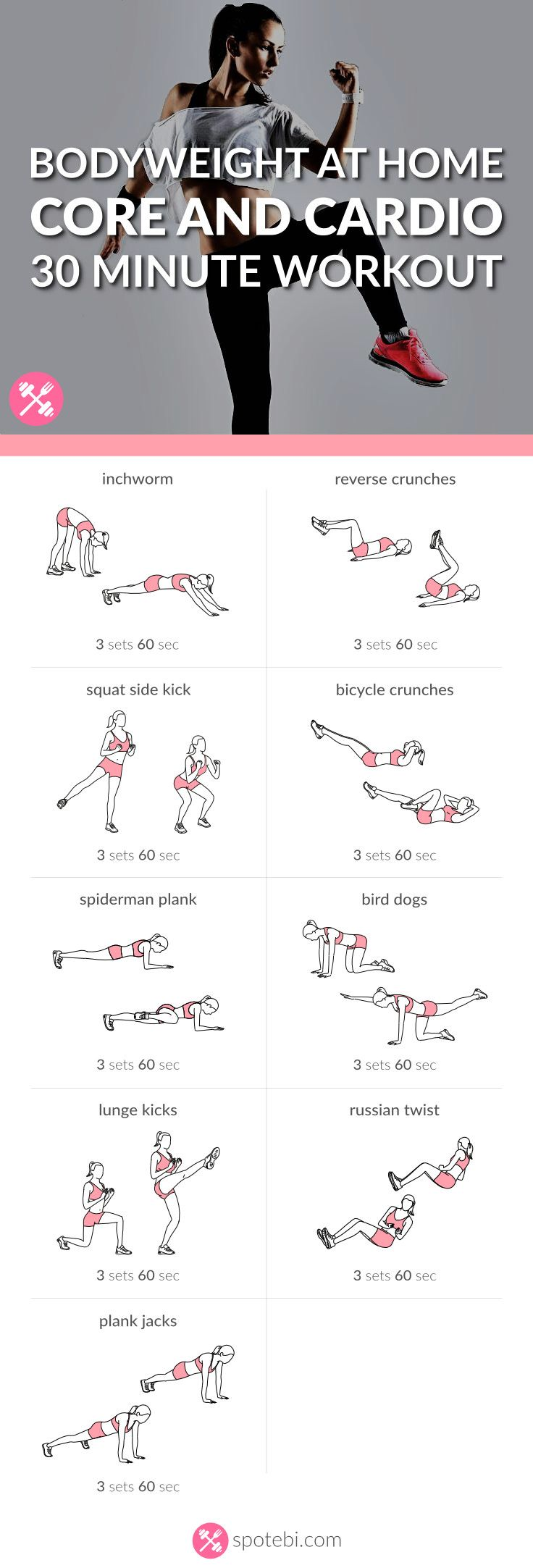 Work your abs, obliques and lower back with this core and cardio workout. Increase your aerobic fitness at home and get a toned, sculpted and slim belly. http://www.spotebi.com/workout-routines/bodyweight-at-home-core-and-cardio-workout/