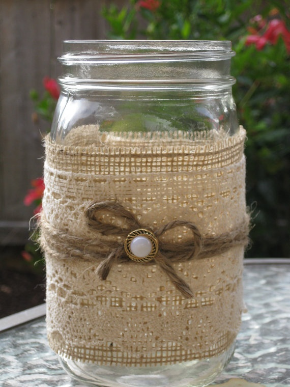 Mason Jar Vases wrapped with Burlap and Lace. Adorable for center pieces!!!