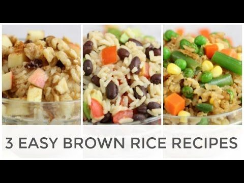 Easy Brown Rice Recipes | Breakfast, Lunch + Dinner - YouTube