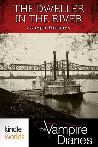 The Vampire Diaries: The Dweller in the River (Kindle Worlds Novella) by Joseph Brassey, http://www.amazon.com/dp/B00COUQYWC/ref=cm_sw_r_pi_dp_qo27rb1APPQ6G