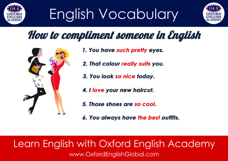 """Learn English with Oxford English Academy Cape Town and Learn English Vocabulary: """"How to compliment someone in English"""".Click VISIT for more English learning hints and tips from the Oxford English Academy blog.  #oxfordenglishacademy #learnenglish #englishschool #englishcourse #learnenglishcapetown"""