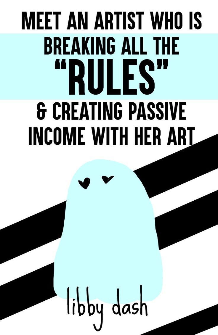"""Meet Libby Dash! An artist who is breaking all the """"rules"""" and creating passive income with her art (because she wants YOU to do the same!)"""