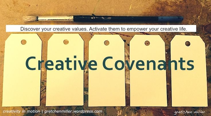 To celebrate this first full week of 2016, I am excited to announce that my e-workshop Creative Covenants is now available through this blog! How would you define your creative covenants?  Your cre…