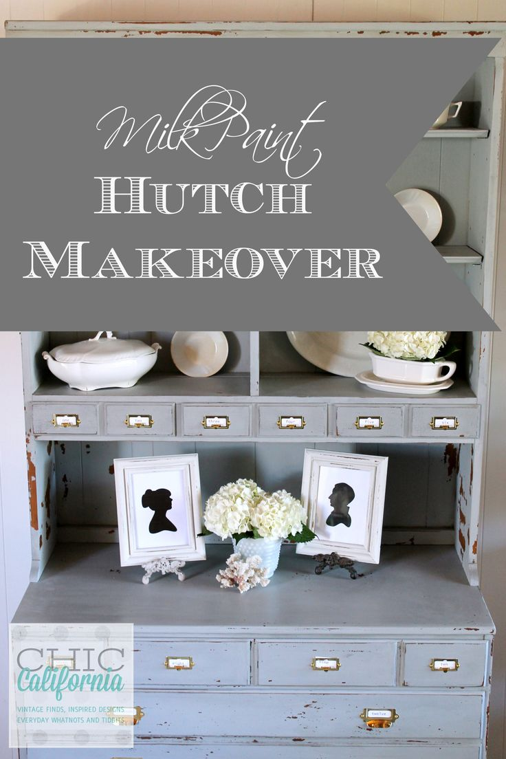Milk Paint Hutch Makeover by Chic California