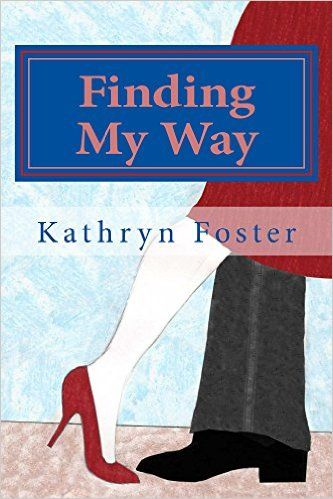 Finding My Way - Kindle edition by Kathryn Foster. Literature & Fiction Kindle eBooks @ Amazon.com.