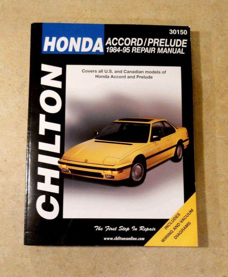 Repair Manual Chilton 30150 1984 to 1995 Honda Accord Prelude Book US Canadian