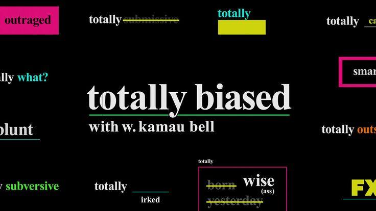 FX: Totally Biased (Season 1). FGA / MATT EllER / BILL MORRISON: creative development, research, design, animation, typography DESIGN & ANIM...