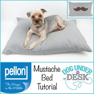 Mustache Dog Bed Tutorial By Dog Under My Desk for Pellon Projects