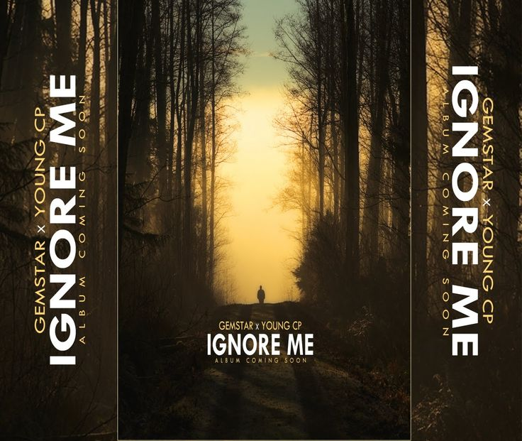 Gemstar x Young CP - Ignore Me