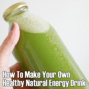 How to Make an All-Natural Energy Drink
