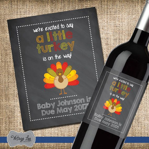 Thanksgiving Pregnancy Announcement. Announce your pregnancy on a custom wine label this Thanksgiving. These labels are perfect to give to parents, grand parents, family and friends to announce your new baby. HOW IT WORKS ------------------------------------------------------------------------ 1. Each label measures 4x5 and is printed on a glossy sticker. 2. This listing is for 1 label. You can purchase as many as you need by changing the quantity during checkout. 3. The easy to use labels…