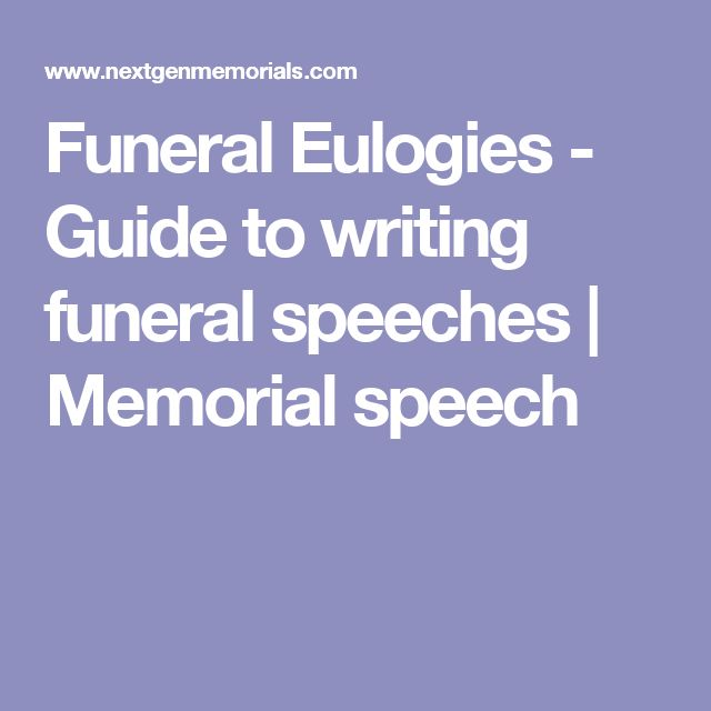 Funeral Eulogies - Guide to writing funeral speeches | Memorial speech