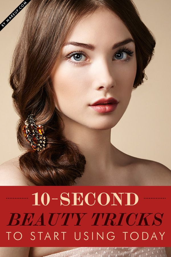4 10-Second Beauty Tricks To Start Using Today