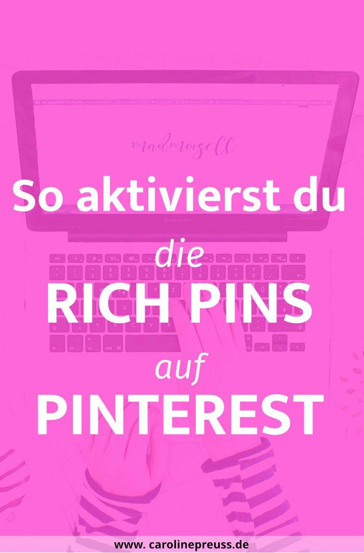 Pinterest Rich Pins einrichten: Komplettes Pinterest Tutorial für Anfänger. Die Rich Pins sind eine geniale Funktion, um deine Pinterest-Pins so richtig zu pushen! Warum? Ganz einfach: Mithilfe der Rich Pins verifizierst du deine Pins und Pinterest sammelt Extra-Infos wie die Metabeschreibung und deine Blogpost-Überschrift ein. Außerdem werden Rich Pins besser höher in den Pinterest-Suchergebnissen platziert und du hast somit eine erhöhte Chance auf virale Pins. Genial, oder? Also...