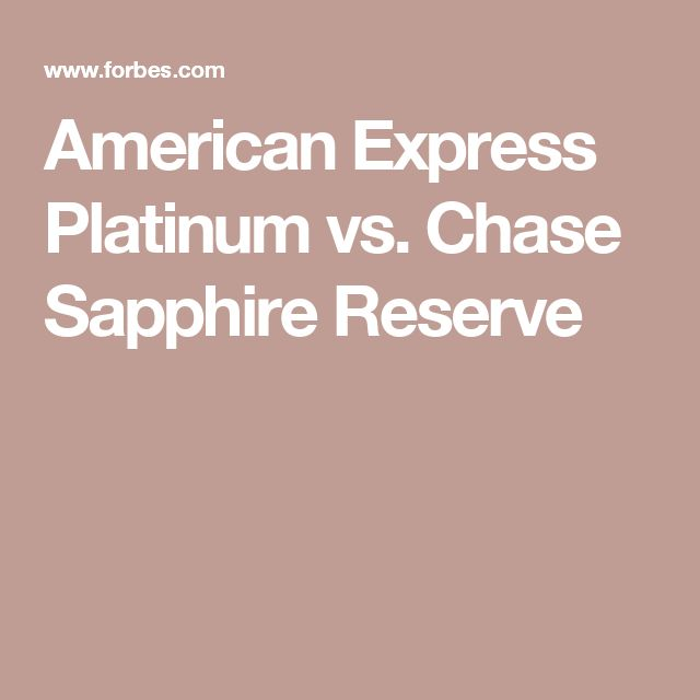 American Express Platinum vs. Chase Sapphire Reserve