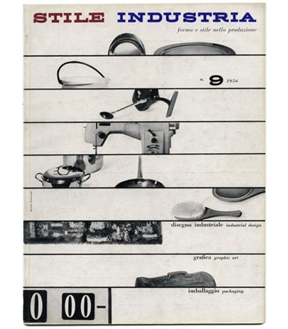 Rosselli, Alberto [Editor]: STILE INDUSTRIA 9. Milan: Domus, December 1956.