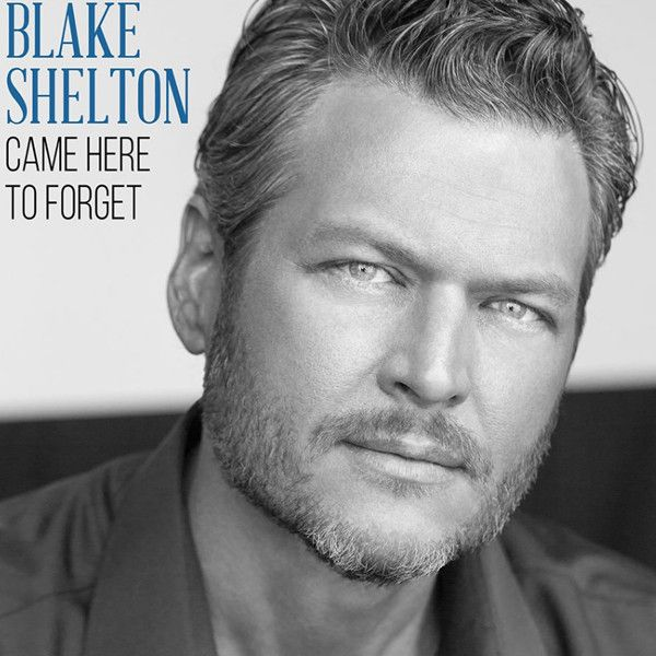 Blake Shelton Releases ''Came Here to Forget,'' First Single After Divorce From Miranda Lambert Blake Shelton, Came Here to Forget