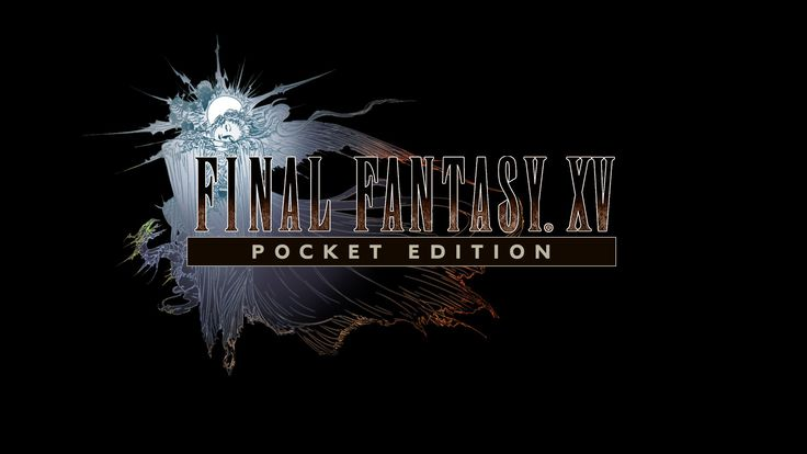 Can Final Fantasy XV: Pocket Edition Start The Next Great App Store Trend