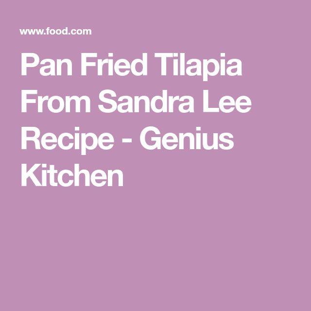 Pan Fried Tilapia From Sandra Lee Recipe - Genius Kitchen