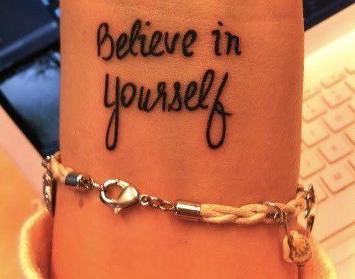 Believe in yourself. Cute tattoo