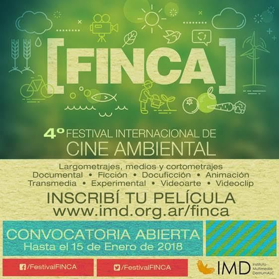 Convocatoria de obras: 4º FINCA - Festival Internacional de Cine Ambiental   Hasta el 15 de Enero de 2018 se encuentra abierta la convocatoria de cortometrajes mediometrajes y largometrajes para participar en el 4to Festival Internacional de Cine Ambiental FINCA de Buenos Aires que se realizará del 30 de mayo al 6 de junio de 2018.  La ficha de inscripción y el reglamento se encuentran disponibles en el siguiente enlace: http://ift.tt/2m8MA6y;  Cuál es el principal objetivo del FINCA?  El…