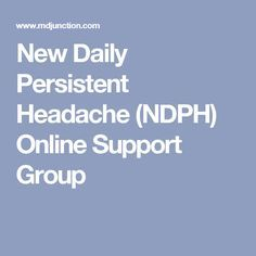 New Daily Persistent Headache (NDPH) Online Support Group