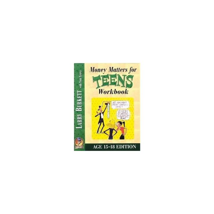 Money Matters for Teens Workbook : Age 15-18 (Paperback) (Larry Burkett & Todd Temple)