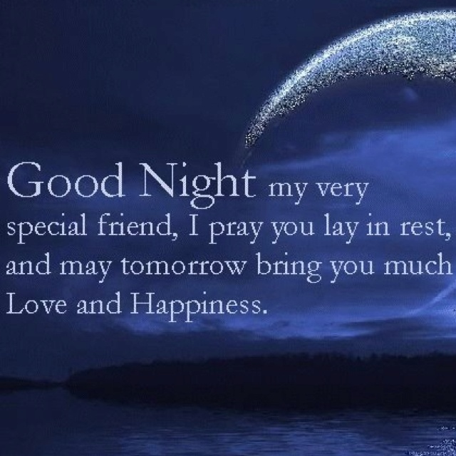 Good Night Quotes For Special Friend : Good night my special friend favorite quotes
