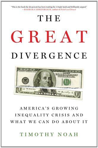 The Great Divergence: America's Growing Inequality Crisis and What We Can Do about It by Timothy Noah, http://www.amazon.com/dp/B00745YXES/ref=cm_sw_r_pi_dp_CVyusb1X9QAVY