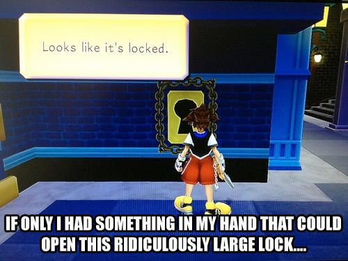 Kingdom hearts logic. Damn I miss this game. STILL eagerly awaiting a new installment