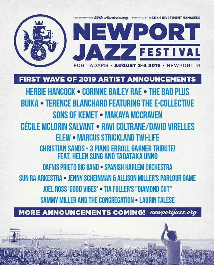 Newport Jazz Festival 2020 Lineup.First Acts Announced For The Newport Jazz Festival 2019 Us