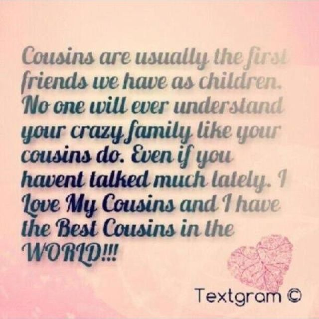 Quotes About Sisters Cousins : Best cousin quotes on cousins and girl friendship