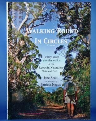 27 circuit walks in the Leeuwin-Naturaliste Ridge in Western Australia's Southwest. Walking Round In Circles