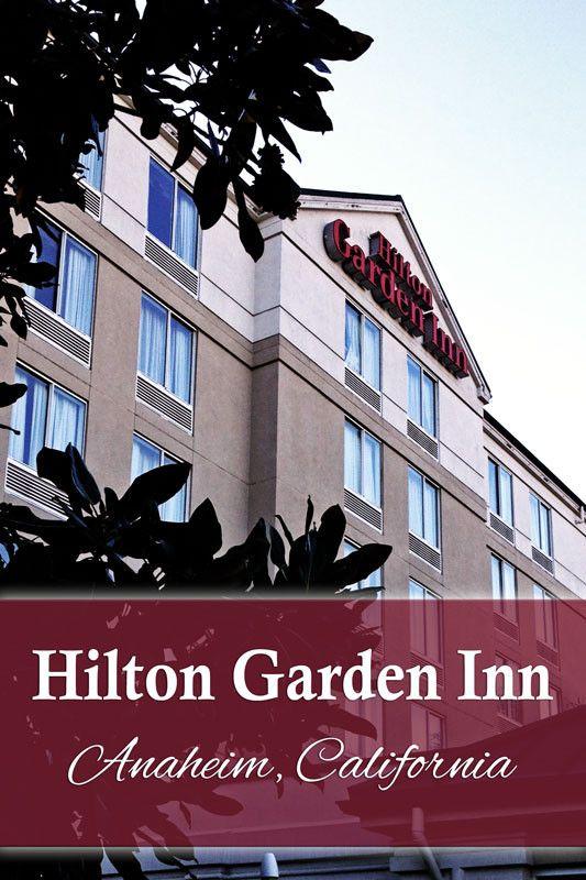 Review of Anaheim Hilton Garden Inn for families | tipsforfamilytrips.com