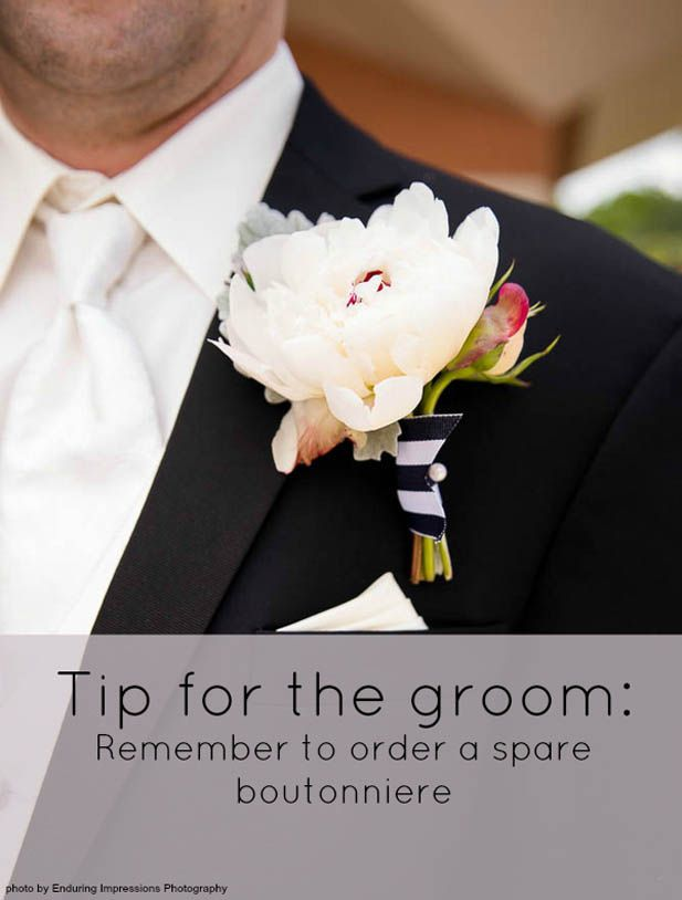 An Important Tip For Grooms Planning On Wearing A Boutonniere Be Sure To Have 2 Your Wedding Day