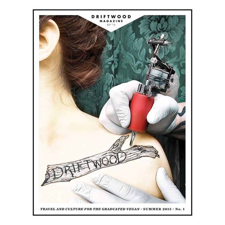 Driftwood Magazine - Issue #1