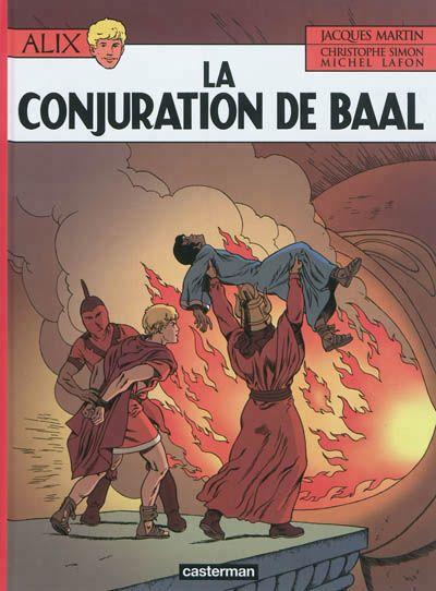 Les aventures d'Alix, Vol. 30. La conjuration de Baal