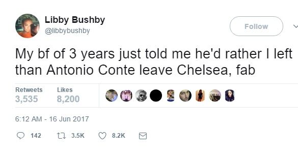 One diehard Chelsea supporter would do anything to keep Antonio Conte at Stamford Bridge - including ditching his girlfriend