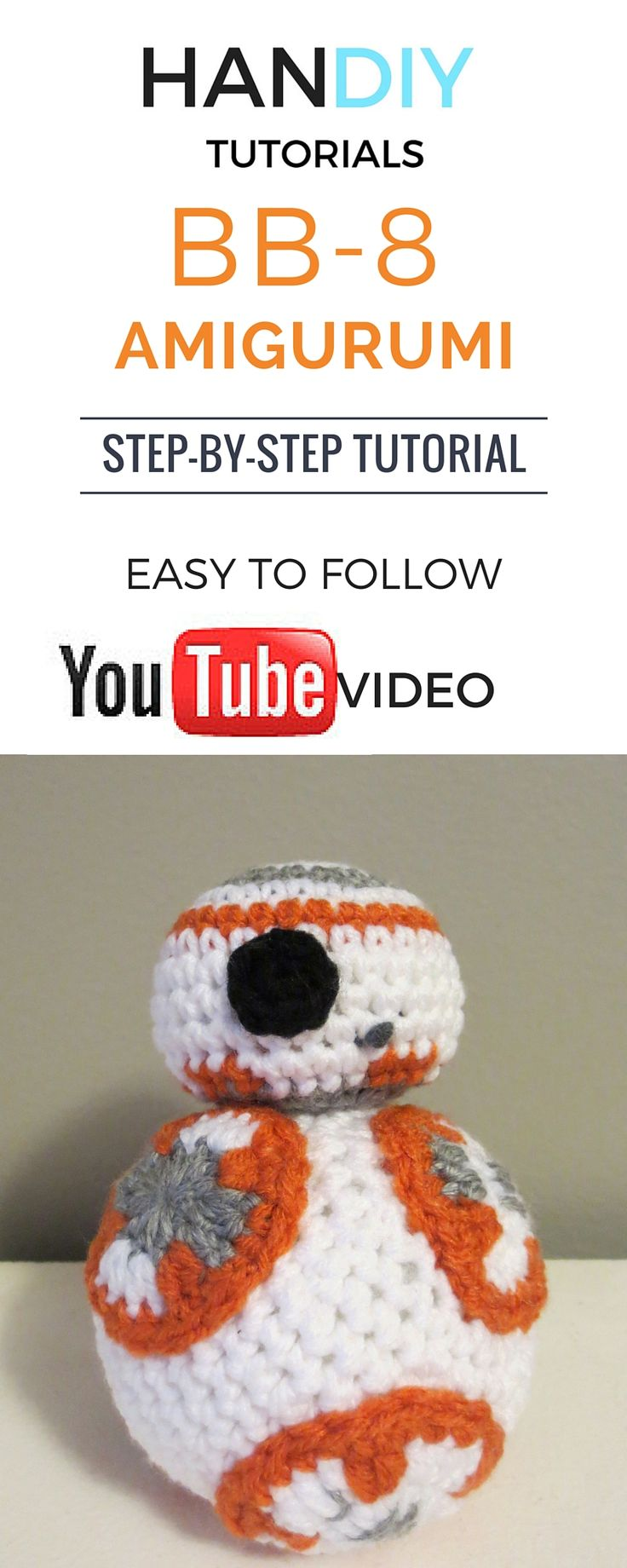 BB-8 Amigurumi free and easy step by step tutorial! Easy to follow. Great for beginners. YouTube video. Star wars crafts. BB-8 toy by HanDIY Tutorials.