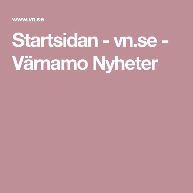 Startsidan - vn.se - Värnamo Nyheter