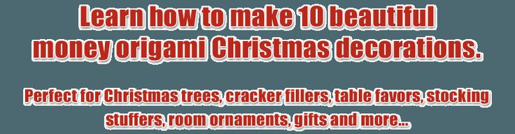 10 Christmas Money Origami Decorations