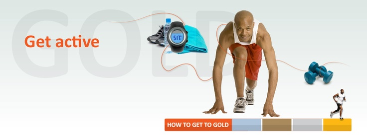 Forth  step to a healthier lifestyle. Get active. #Gettogold