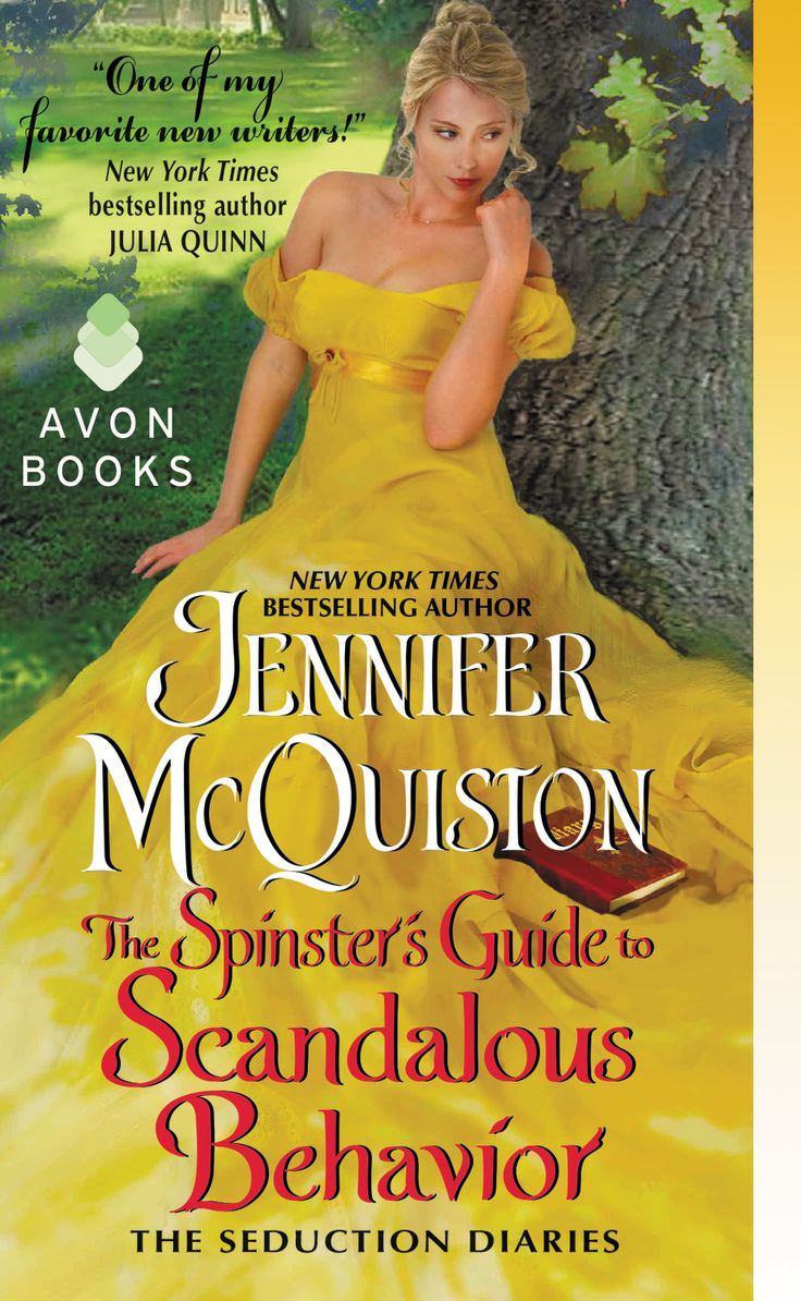 The Spinster's Guide To Scandalous Behaviour (seduction Diaries #2) By  Jennifer Mcquiston