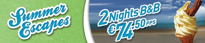 Irelandhotels.com Summer Escapes Promotion with 2 nights B for 2 adults, for €74.50 per person