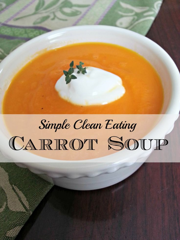 Simple Clean Eating Carrot Soup