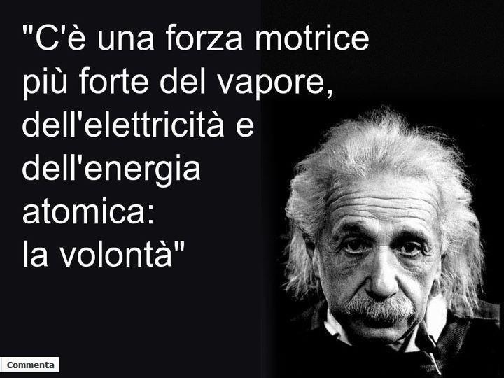 C'è una forza motrice più forte del vapore, dell'elettricità e dell'energia atomica...