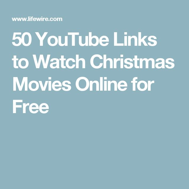 50 YouTube Links to Watch Christmas Movies Online for Free
