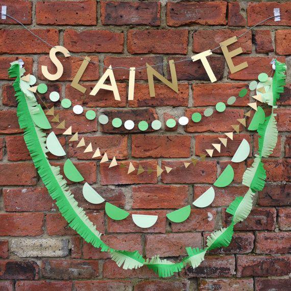 SLAINTE ~ St. Patrick's day letter banner, green & gold decorations, gaelic