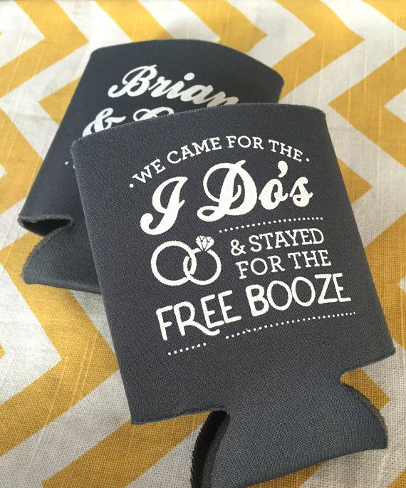 Hey, I found this really awesome Etsy listing at https://www.etsy.com/listing/269388696/wedding-can-coolers-we-came-for-the-i
