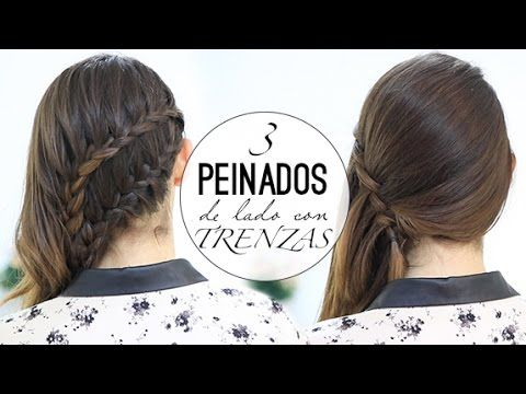 17 best images about peinados y recogidos on pinterest - Trenzas de lado ...